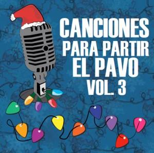 canciones para partir pavo vol3